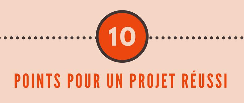 10 points à checker pour une gestion de projet réussi - gestion de projet