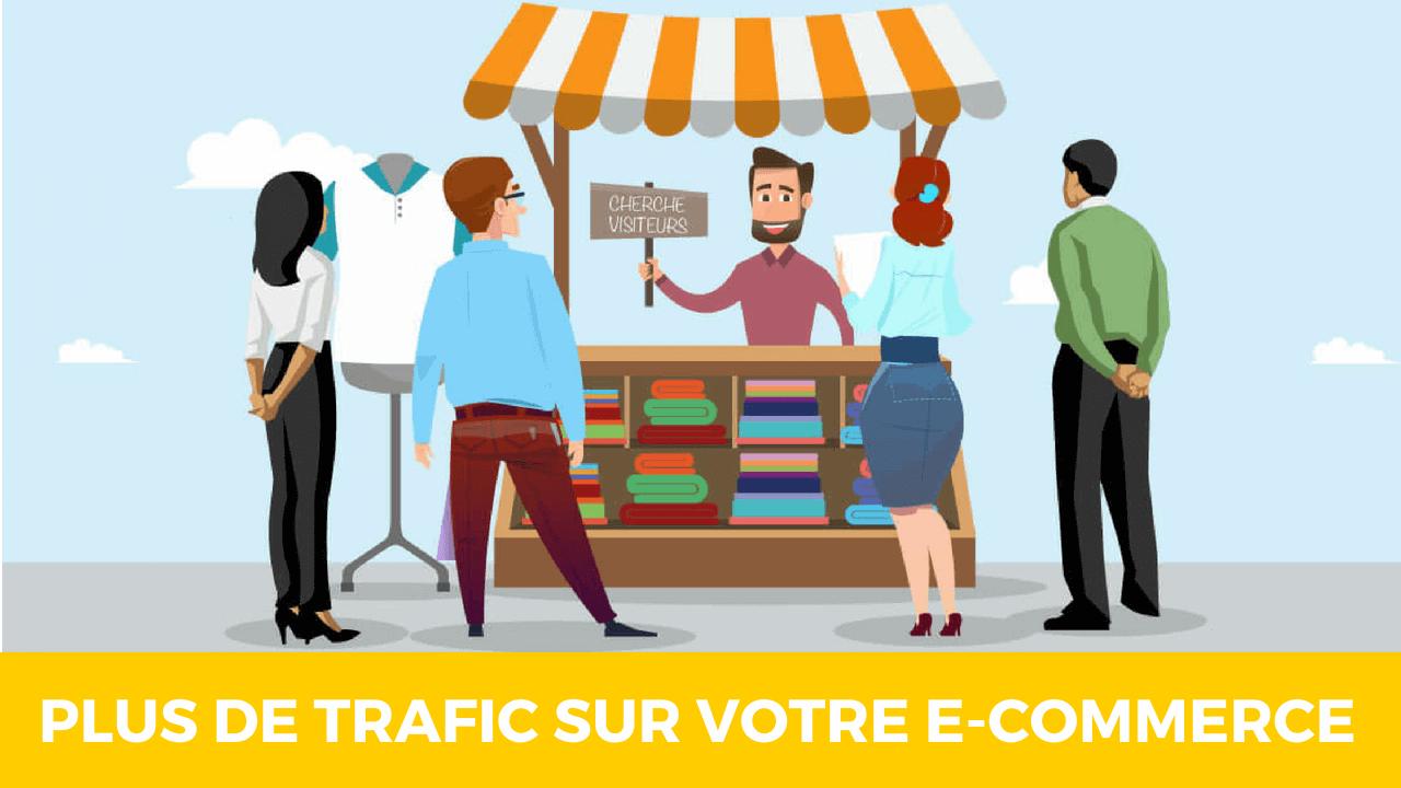 Tout ce que vous devez savoir pour attirer du trafic sur votre e-commerce